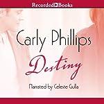 Destiny | Carly Phillips