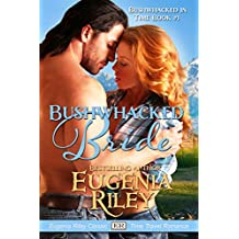 BUSHWHACKED BRIDE (Bushwhacked in Time Book 1)