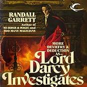 Lord Darcy Investigates: Lord Darcy, Book 3 | Randall Garrett