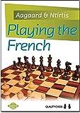 Playing The French (grandmaster Guide)-Jacob Aagaard Nikolaos Ntirlis