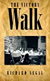 The Victory Walk, Richard Segal, 1481789880