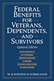 Federal Benefits for Veterans, Dependents, and Survivors, US Department of Veterans Affairs Staff, 1629145793