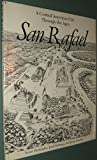 img - for San Rafael: A Central American City Through the Ages (ILLUSTRATED) book / textbook / text book