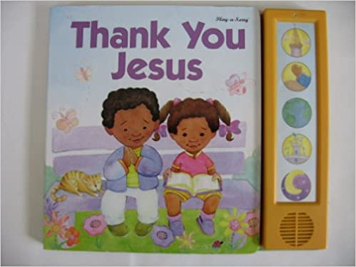 Thank You Jesus Play A Song Bible Songs Cathy Johnson Amazon