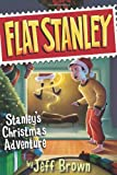 Stanley's Christmas Adventure, Jeff Brown and Scott Nash, 0439588650
