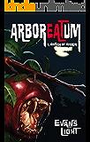 Arboreatum: A Novella of Horror