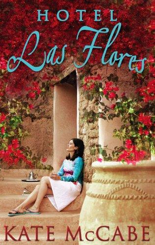 Amazon.com: Hotel Las Flores eBook: Kate McCabe: Kindle Store
