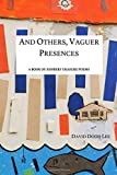 img - for And Others, Vaguer Presences: A Book of Ashbery Erasure Poems book / textbook / text book
