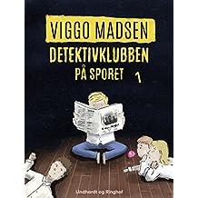 Detektivklubben på sporet (Danish Edition)