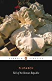 img - for Fall of the Roman Republic (Penguin Classics) book / textbook / text book