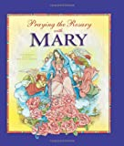 Praying the Rosary with Mary