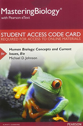 Mastering Biology with Pearson eText -- Standalone Access Card -- for Human Biology: Concepts and Current Issues (8th Edition)