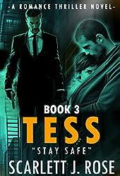 ROMANCE: THRILLER SERIES MYSTERY SUSPENSE EROTIC  NOVELS (TESS) Fiction Short Stories Series Book 3: Contemporary Release Romantic Action Adventure