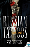 Prisoner (Russian Tattoos Book 2)