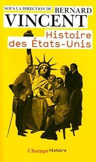 Histoire des États-Unis, Vincent, Bernard