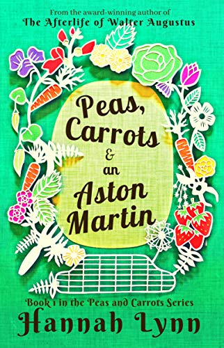 Superior Holiday Light - Peas, Carrots and an Aston Martin (The Peas and Carrots Series Book 1)