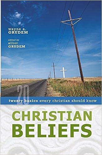 amazon christian beliefs twenty basics every christian should