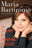 The 10 Laws of Enduring Success, Maria Bartiromo and Catherine Whitney, 0307452530