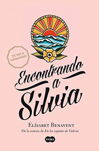Encontrando a Silvia (Saga Silvia 2) (Spanish Edition)