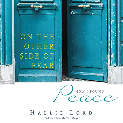 On the Other Side of Fear: How I Found Peace by Mission Audio