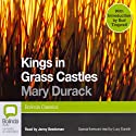 Kings in Grass Castles Audiobook by Mary Durack Narrated by Jenny Seedsman