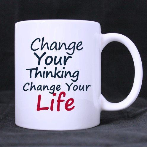 Amazoncom Funny Quotes Mugchange Your Thinking Change Your Life