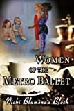 Women Of The Metro Ballet