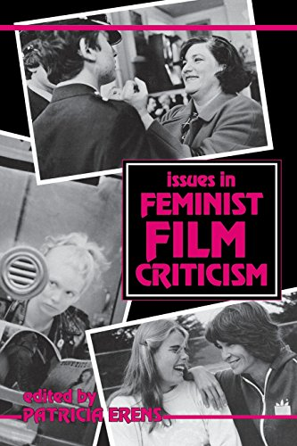 Issues in Feminist Film Criticism (A Midland Book)