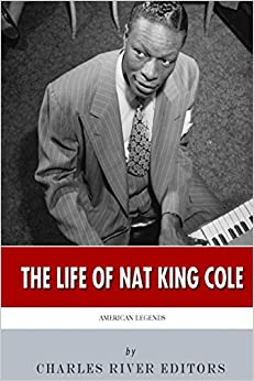 American Legends: The Life of Nat King Cole