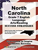 North Carolina Grade 7 English Language Arts/Reading Success Strategies Study Guide: North Carolina EOG Test Review for the North Carolina End-of-Grade Tests