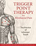 Trigger Point Therapy for Myofascial Pain: The