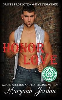 Honor Love: Saints Protection & Investigations by [Jordan, Maryann]