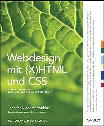 Webdesign mit (X)HTML und CSS: Das Praxisbuch zum Einsteigen, Auffrischen und Vertiefen