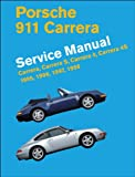 Porsche 911 Carrera (Type 993) Service Manual: 1995, 1996, 1997, 1998