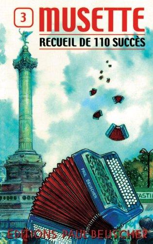Partition : 110 succes musette n°3 accordeon Partition – 1 mai 1996 Collectif Paul Beuscher B00008CTVC GS474749