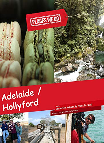 Places We Go  Adelaide, SA and Hollyford Track, NZ [Blu-ray]