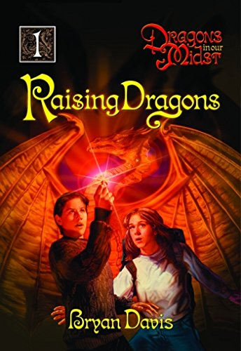 :Raising Dragons (Dragons in Our Midst, Book 1)
