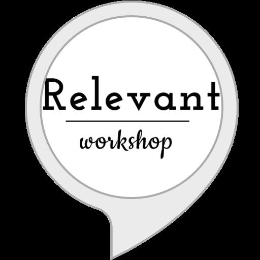 Relevant Workshop