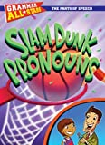 img - for Slam Dunk Pronouns (Grammar All-Stars (Library)) book / textbook / text book