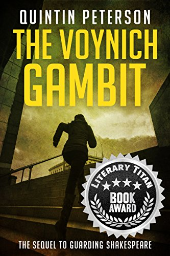 The Voynich Gambit: The Sequel to Guarding Shakespeare (Norman Blalock Mysteries Book 2) by [Peterson, Quintin]