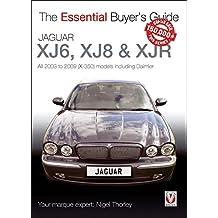 Jaguar XJ6, XJ8 & XJR: All 2003 to 2009 (X-350) models including Daimler