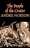The People of the Crater, Andrew North, 1463801297