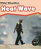 Heat Wave, Catherine Chambers, 1403495785