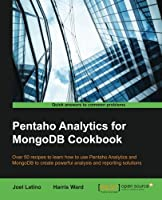 Pentaho Analytics for MongoDB Cookbook Front Cover