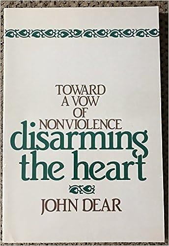 Book Disarming the Heart: Toward a Vow of Nonviolence
