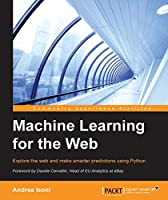 Machine Learning for the Web Front Cover