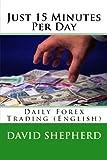 Just 15 Minutes per Day, David Shepherd, 1494499223