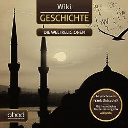 Die Weltreligionen (Wiki Geschichte)