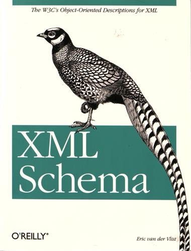 XML Schema: The W3C's Object-Oriented Descriptions for XML by O'Reilly Media