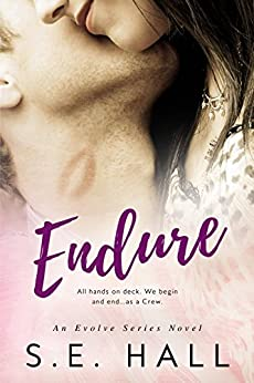 Endure (Evolve Series #4) by [Hall, S.E.]